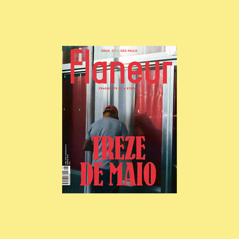 Flaneur Magazine Issue 7 – Sao Paulo