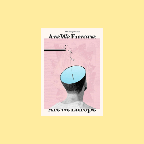 Are We Europe Issue 10 – Sports – GUDBERG NERGER Magazine Shop