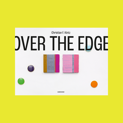 Christian F. Kintz – OVER THE EDGE – GUDBERG NERGER