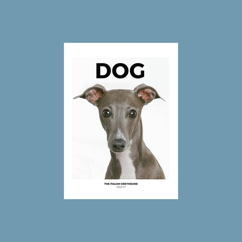DOG Magazine Issue 7 – The Italian Greyhound – GUDBERG NERGER Shop