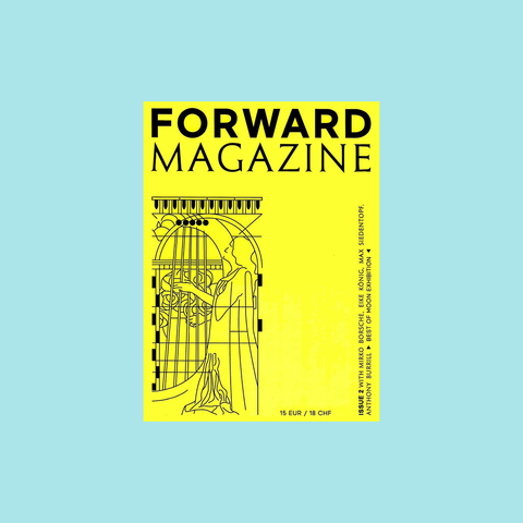 Forward Magazine Issue 3 – The Odd One Out – 2019 – GUDBERG NERGER