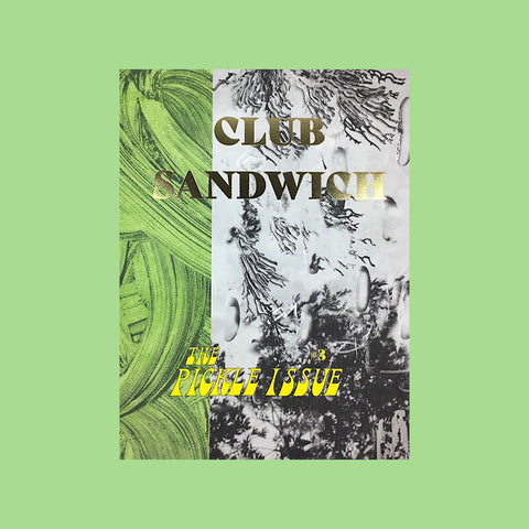 Club Sandwich #3 – The Pickle Issue – GUDBERG NERGER Shop