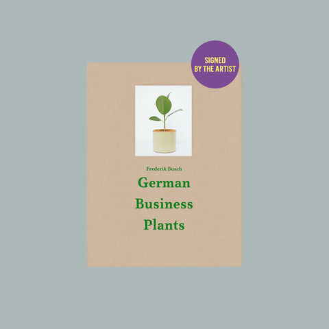 German Business Plants – signed by Frederik Busch