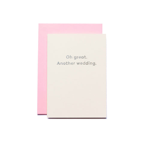 """Oh great. Another wedding."" by Mean Mail – GUDBERG NERGER Shop"