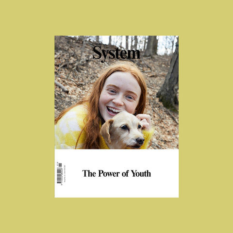 System Magazine Issue 11 – The Power of Youth