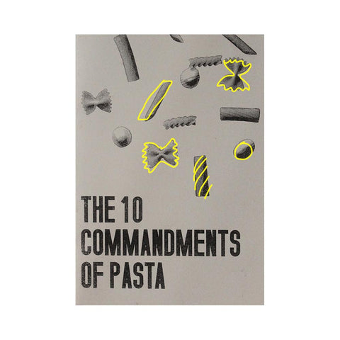The 10 commandments of eating pasta
