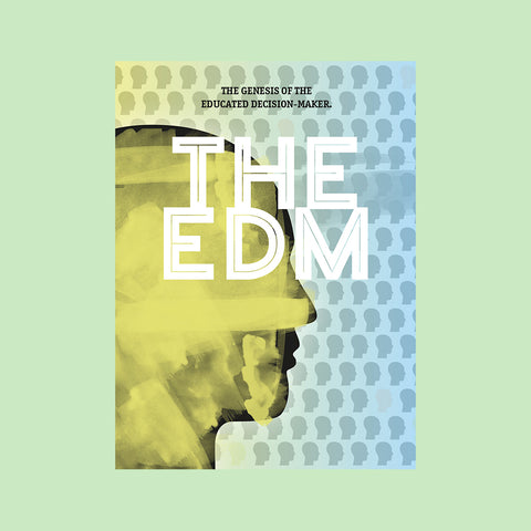 The EDM – The genesis of the educated decision-maker