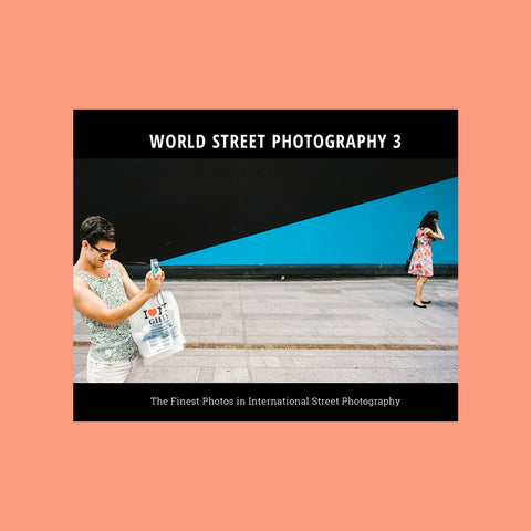 World Street Photography 3