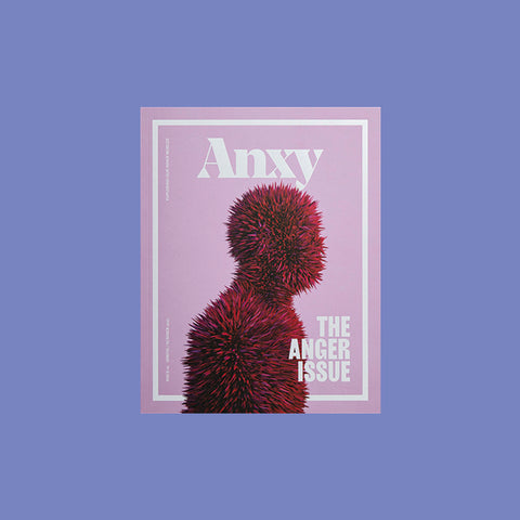 Anxy No. 1: The Anger Issue