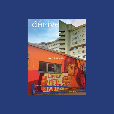 dérive 73 - Nachbarschaft – buy at GUDBERG NERGER Shop