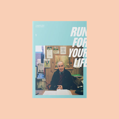 Run for Your Life Issue 1