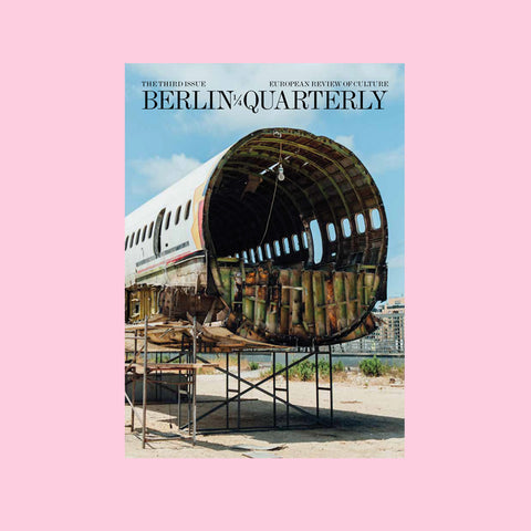 Berlin Quarterly Issue 3