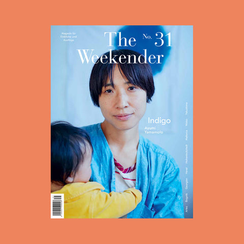 The Weekender Issue No. 31