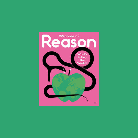 Weapons of Reason Issue 5 – Food