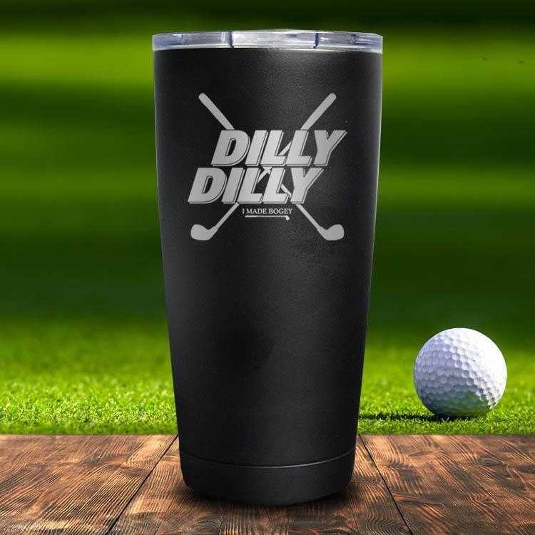 Dilly Dilly Golf Tumbler