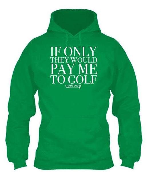 If Only They Would Pay Me to Golf