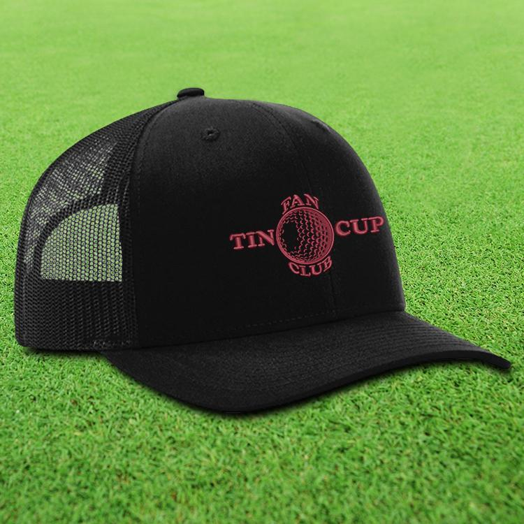 Tin Cup Fan Club Trucker Hat