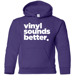 Vinyl Sounds Better Youth Pullover Hoodie