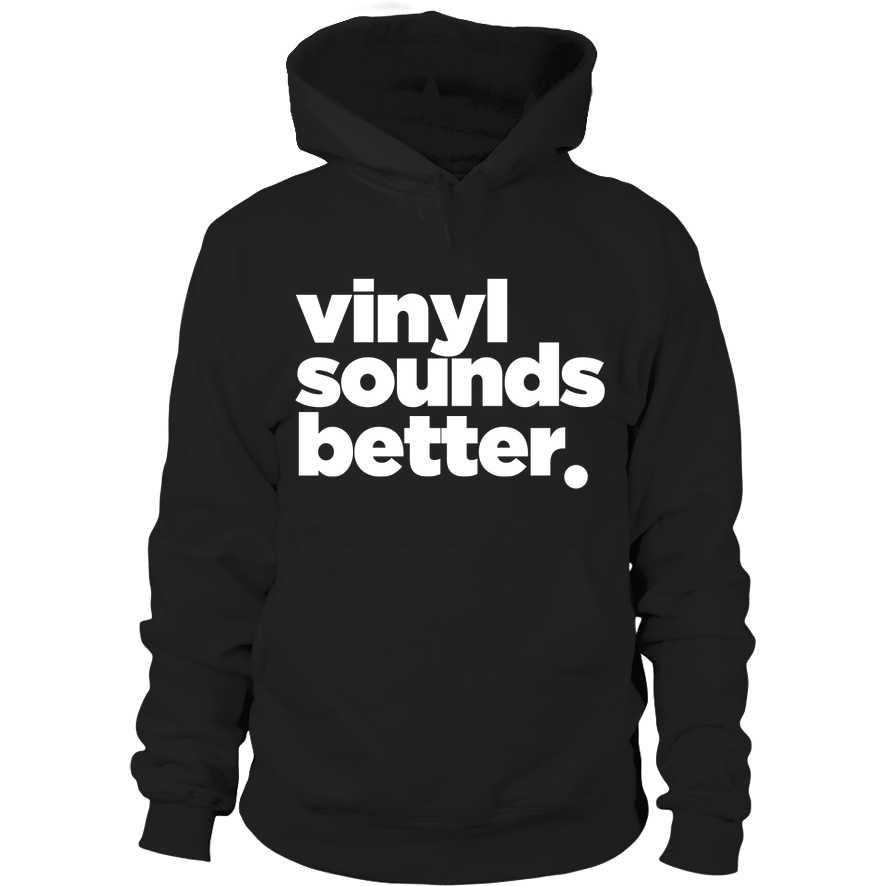 Vinyl Sounds Better White Letter Hoodie - Vinyl Clothing Co - DJ Apparel Clothing Disc Jockey Vinyl Gear