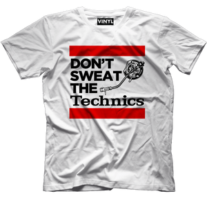 Don't Sweat The Technics T-Shirt (White) - Vinyl Clothing Co - DJ Apparel Clothing Disc Jockey Vinyl Gear