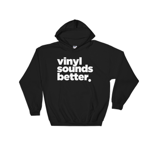 Vinyl Sounds Better Hoodie (Black)