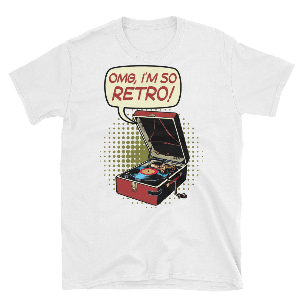 OMG I'm So Retro! Short-Sleeve Unisex T-Shirt