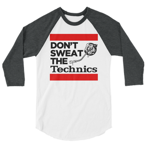 Don't Sweat The Technics 3/4 Sleeve Raglan Shirt