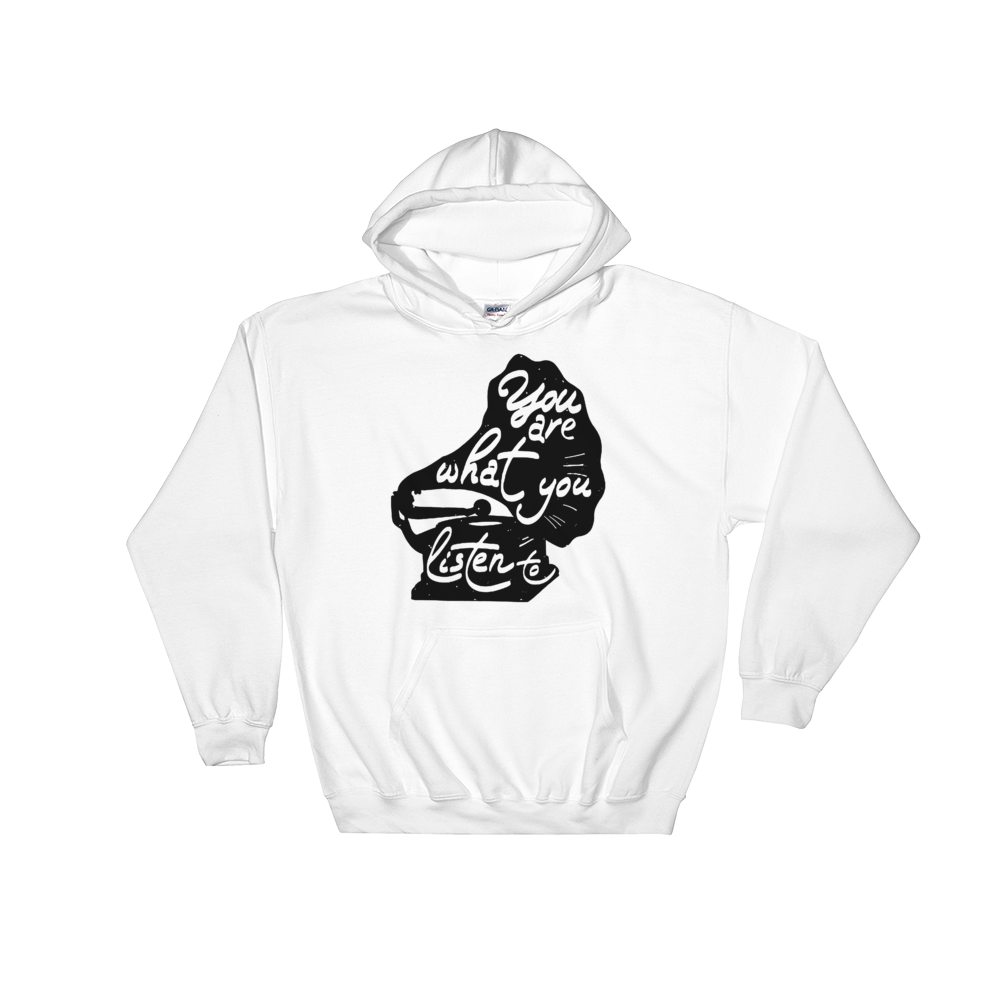 You Are What You Listen To Hoodie - Vinyl Clothing Co - DJ Apparel Clothing Disc Jockey Vinyl Gear