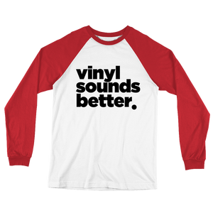 Vinyl Sounds Better Raglan Shirt - Vinyl Clothing Co - DJ Apparel Clothing Disc Jockey Vinyl Gear