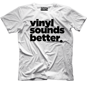 Vinyl Sounds Better T-Shirt (White) - Vinyl Clothing Co - DJ Apparel Clothing Disc Jockey Vinyl Gear