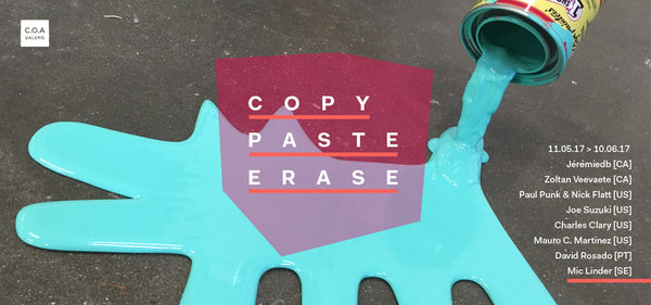 Copy/Paste/Erase | Exposition collective
