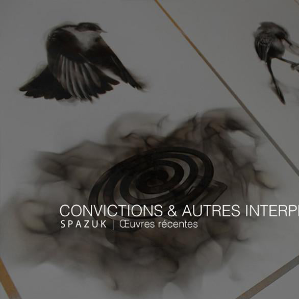 CONVICTIONS and other interpretations | Spazuk