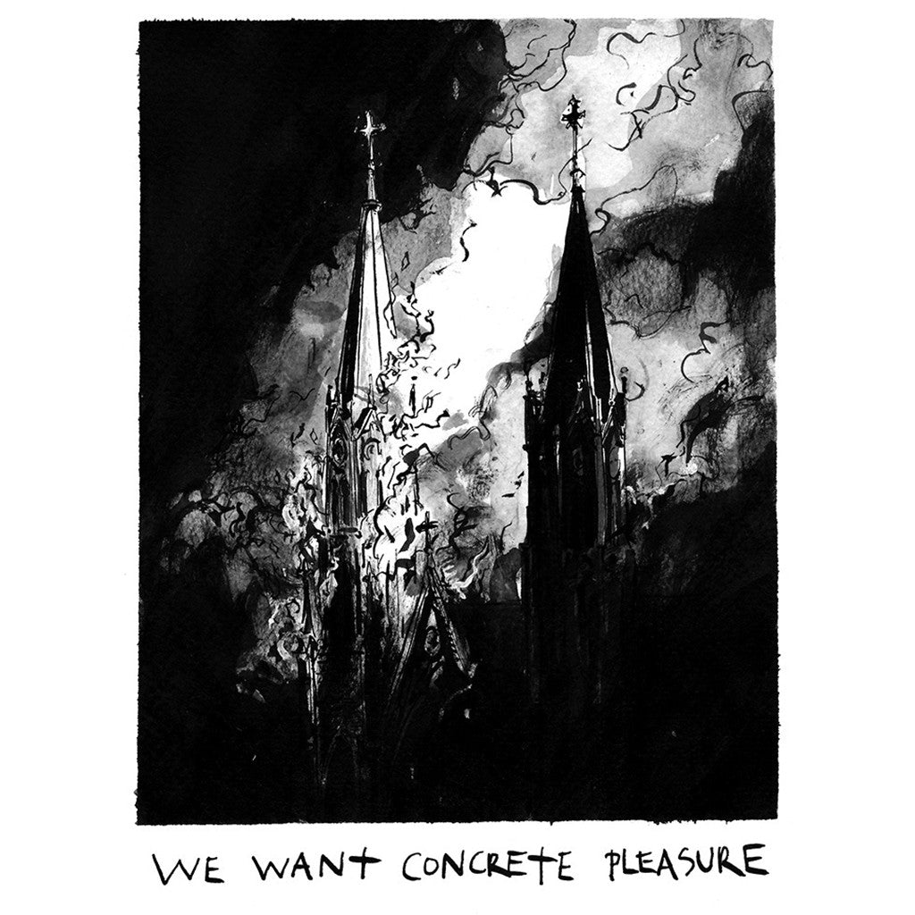 We Want Concrete Pleasure