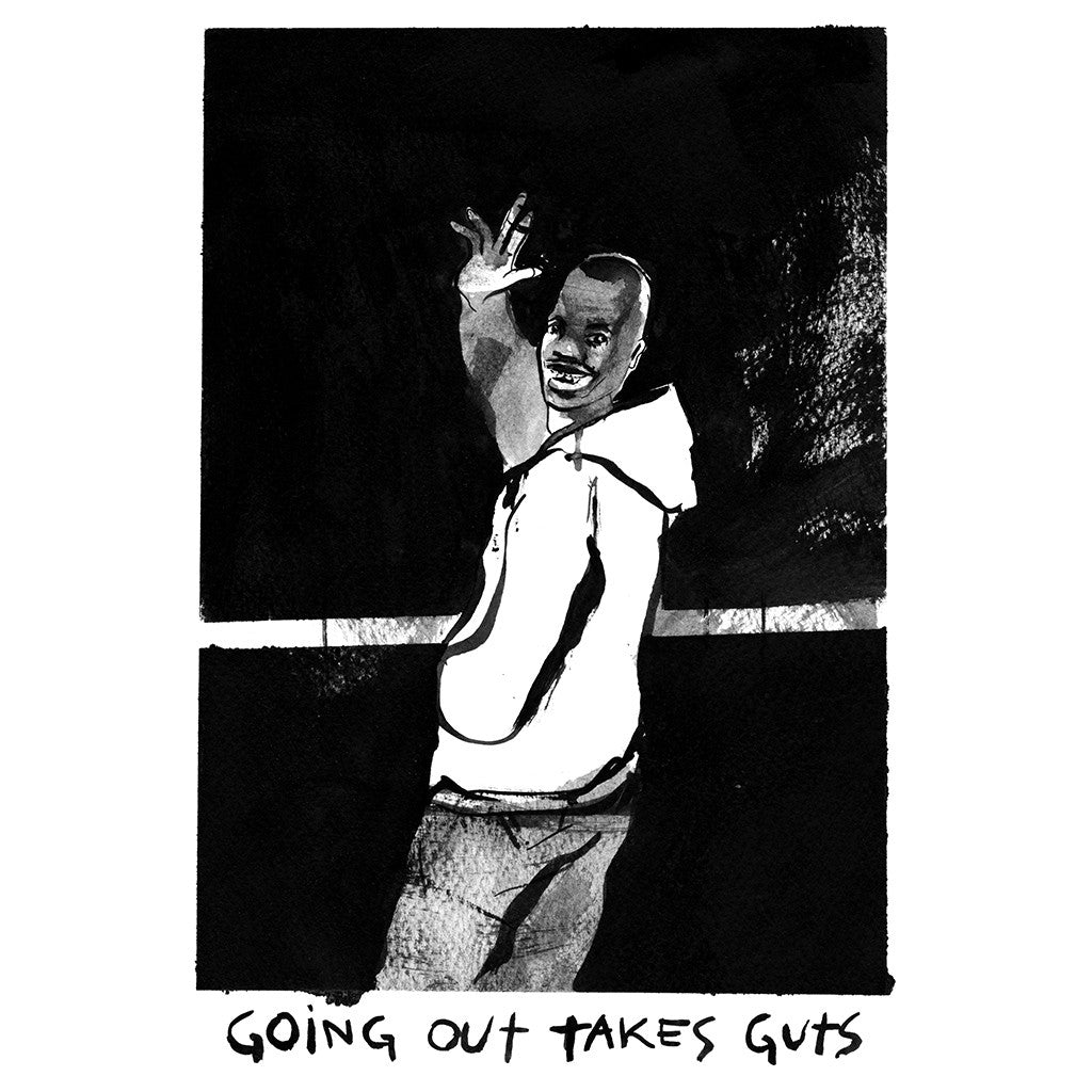 Going out takes guts