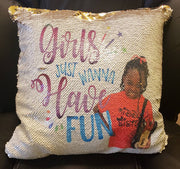 Custom Sequin Pillow OR Pillowcase Only (Girls Just Wanna Have Fun) - Something Sweet Party Favors LLC