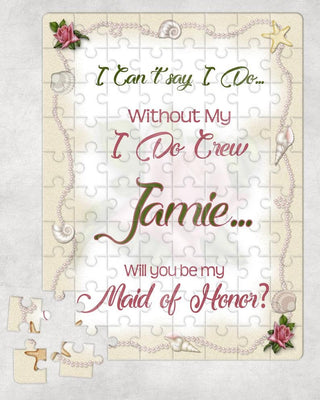 I Can't Say I Do Without You!  Bridesmaid Proposal Puzzle - Something Sweet Party Favors LLC