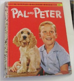 Pal and Peter A Little Golden Book