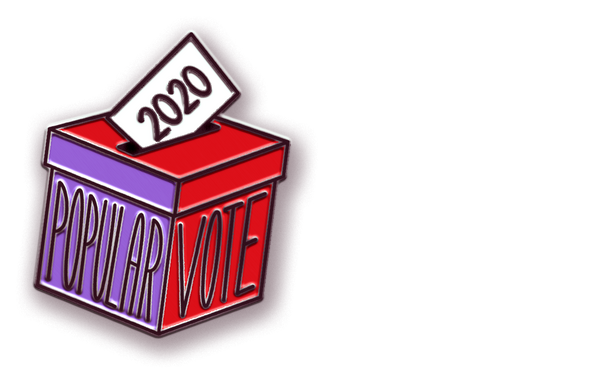 PREORDER: Popular Vote Pin