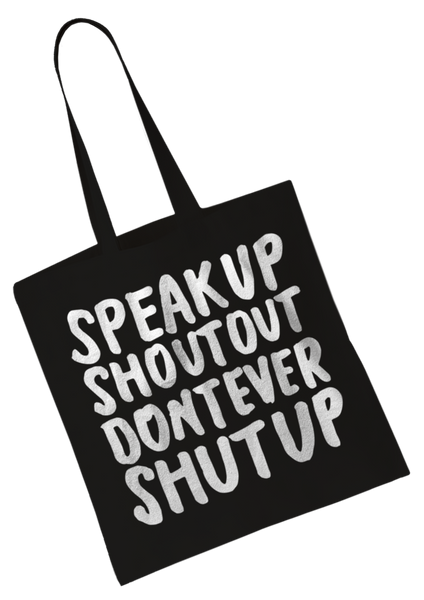 Speak Up Shout Out Tote