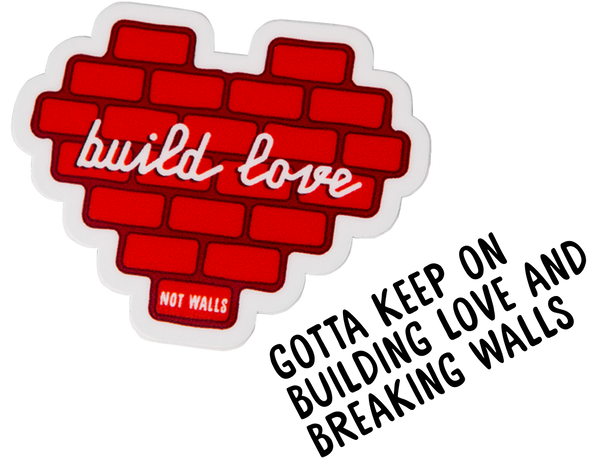 Build love not walls sticker animation