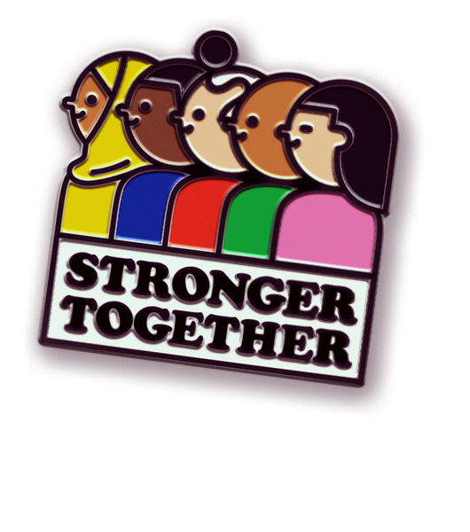 Stronger Together Pin