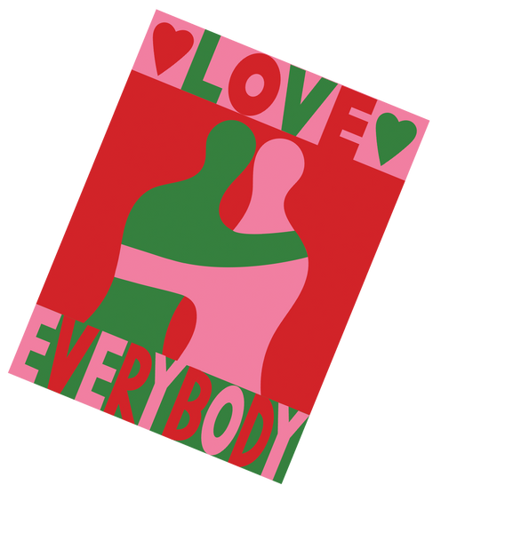 LOVE EVERYBODY POSTER