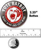 "VOTE BAT BOY - Left Wing and Right Wing - 2.25"" Button"