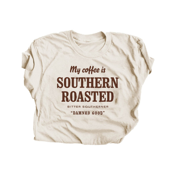 My Coffee is Southern Roasted T-Shirt