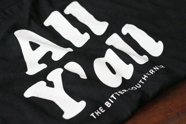 All Y'all T-shirt