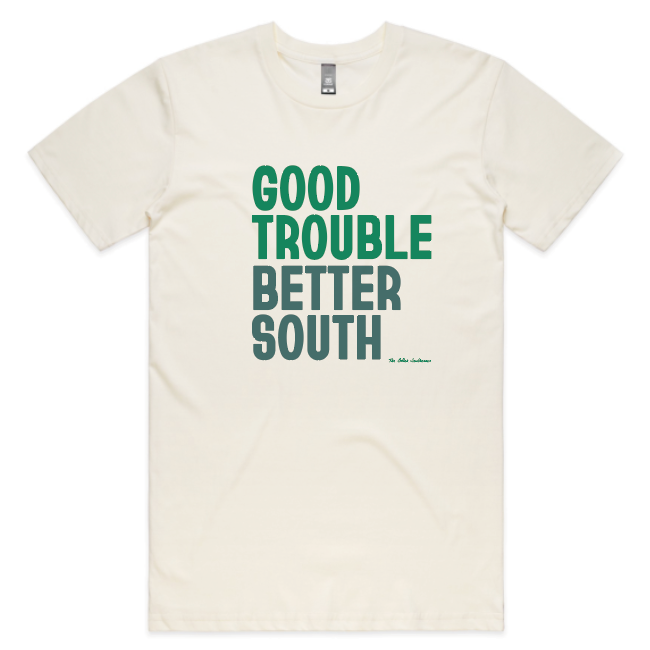 Good Trouble / Better South