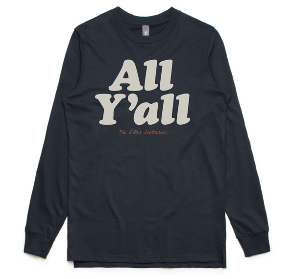 All Y'all Long Sleeve