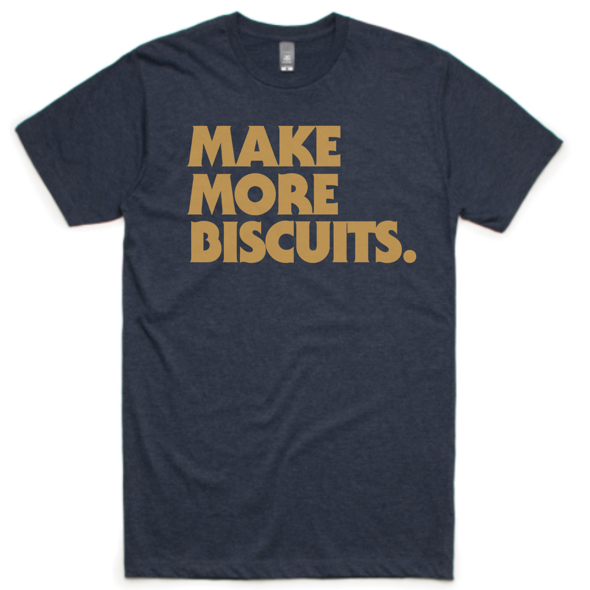 Make More Biscuits