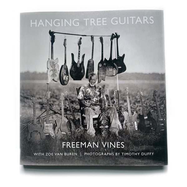 Freeman Vines: Hanging Tree Guitars