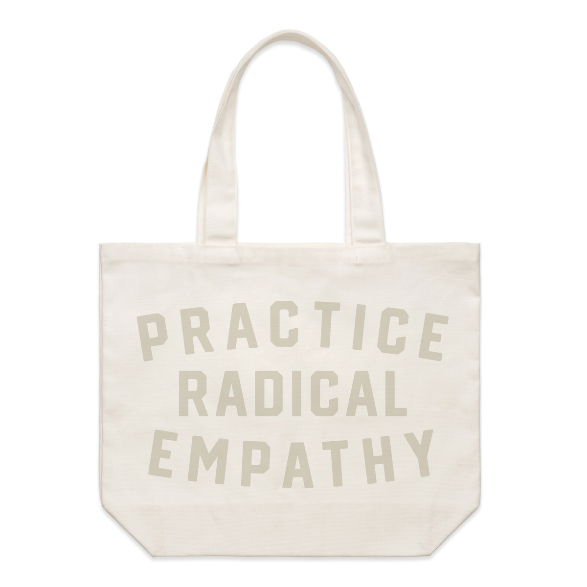 Practice Radical Empathy Tote Bag - Natural